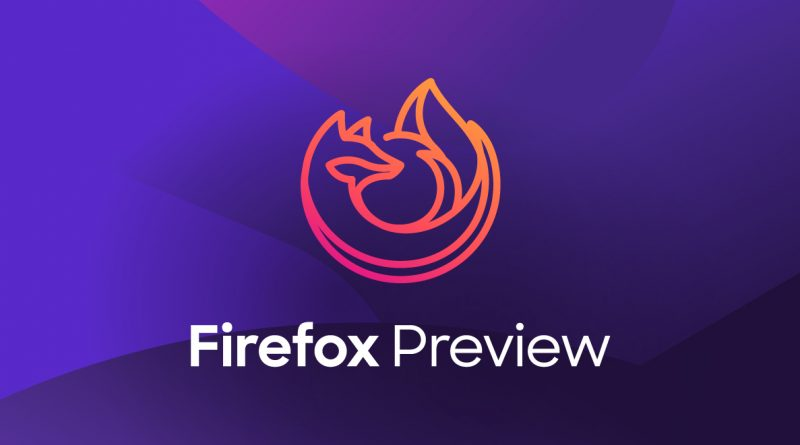 Firefox Preview Android